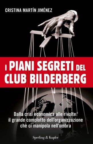 I Piani Segreti del Club Bilderberg (eBook)