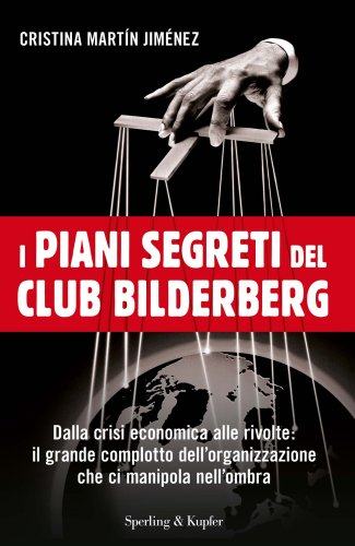 I Piani Segreti del Club Bilderberg (eBook)