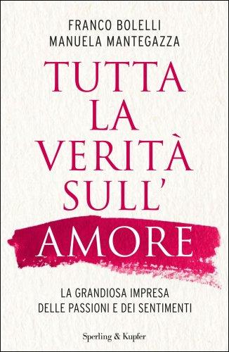 Tutta la Verità sull'Amore (eBook)