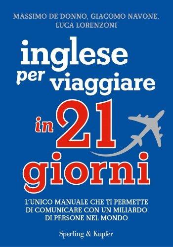 Inglese per Viaggiare in 21 Giorni (eBook)