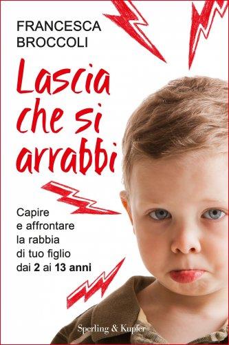 Lascia che Si Arrabbi (eBook)