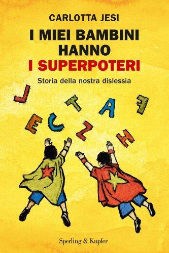I Miei Bambini Hanno i Superpoteri (eBook)