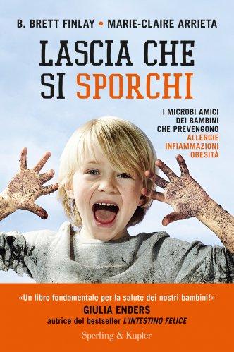 Lascia che Si Sporchi (eBook)