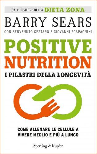 Positive Nutrition - I Pilastri della Longevità (eBook)