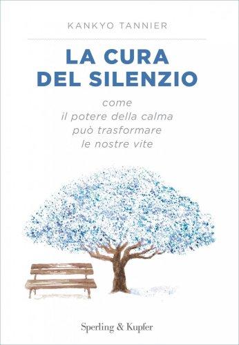 La Cura del Silenzio (eBook)