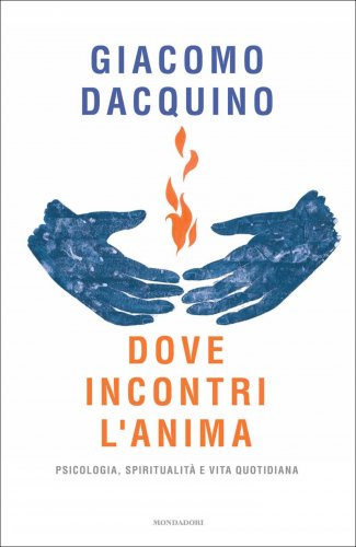 Dove Incontri l'Anima (eBook)