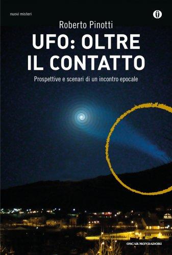 UFO: Oltre il Contatto (eBook)
