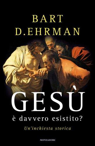 Gesù È Davvero Esistito? (eBook)