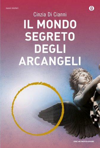 Il Mondo Segreto degli Arcangeli (eBook)