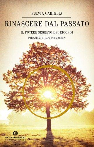 Rinascere dal Passato (eBook)