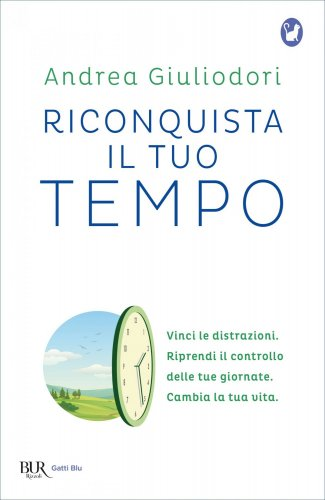 Riconquista Il Tuo Tempo (eBook)