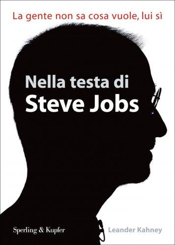 Nella Testa di Steve Jobs (eBook)