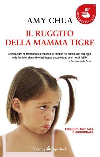Il Ruggito della Mamma Tigre (eBook)