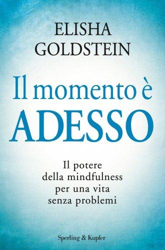 Il Momento è Adesso (eBook)