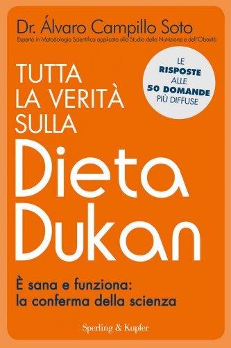 Tutta la Verità sulla Dieta Dukan (eBook)