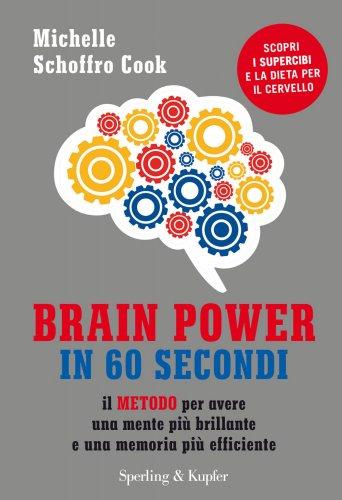 Brain Power in 60 Secondi (eBook)