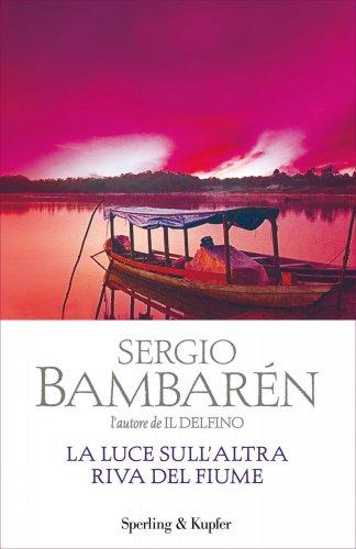 La Luce sull'Altra Riva del Fiume (eBook)