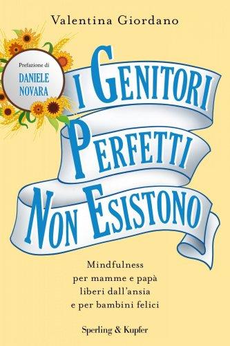 I Genitori Perfetti Non Esistono (eBook)