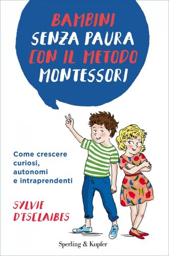 Bambini Senza Paura con il Metodo Montessori (eBook)