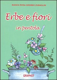 Erbe e Fiori in Pentola