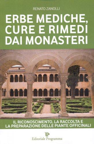 Erbe Mediche, Cure e Rimedi dai Monasteri