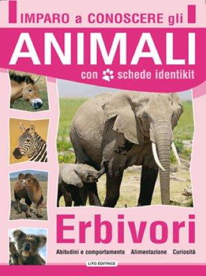 Imparo a Conoscere gli Animali - Erbivori