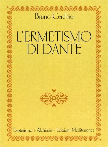 L'Ermetismo di Dante