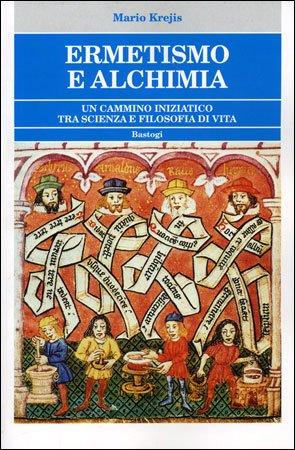 Ermetismo e Alchimia
