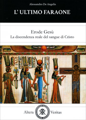 L'Ultimo Faraone - Erode Gesù