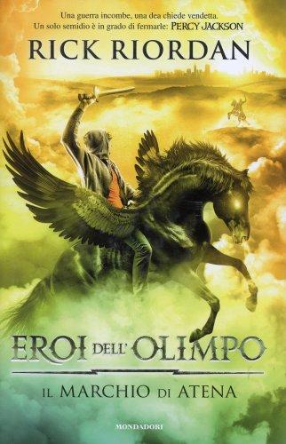Eroi dell'Olimpo - Vol. 3: Il Marchio di Atena