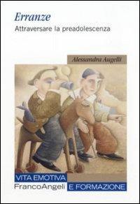 L Insalata Sotto Il Cuscino Pdf.Erranze Attraversare La Preadolescenza Ebook Di Alessandra Augelli