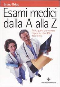 Esami Medici dalla A alla Z