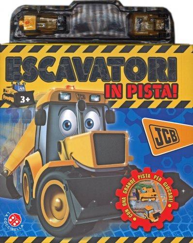 Escavatori in Pista!