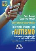 Early Start Denver Model - Intervento Precoce per l'Autismo