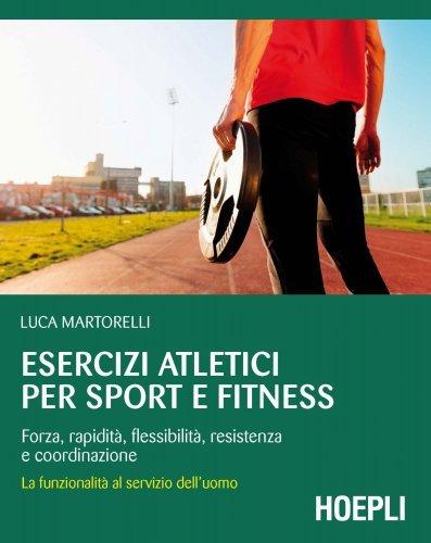 Esercizi Atletici per Sport e Fitness (eBook)