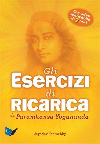 Gli Esercizi di Ricarica di Paramhansa Yogananda (DVD + Libro)