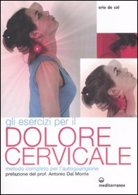 Gli Esercizi per il Dolore Cervicale