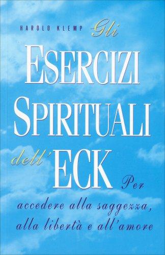 Gli Esercizi Spirituali dell'ECK