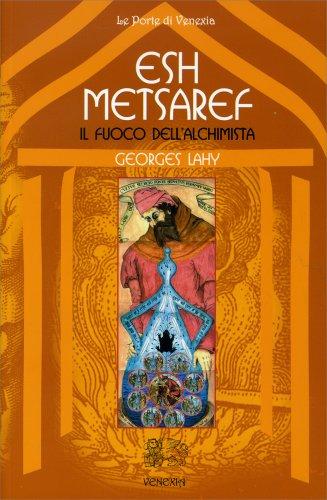 Esh Metsaref - Il Fuoco dell'Alchimista