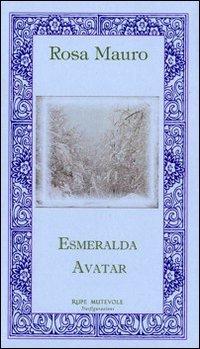 Esmeralda Avatar