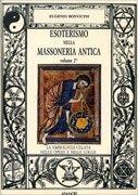 Esoterismo nella Massoneria Antica Vol. 2