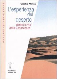L'esperienza del Deserto
