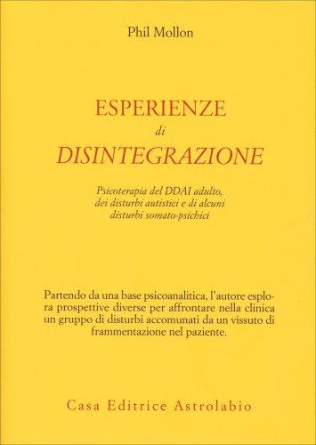 Esperienze di Disintegrazione