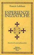 Esperienze Iniziatiche - Cofanetto 2 Volumi