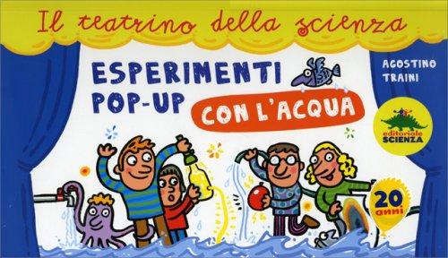 Esperimenti Pop-Up con l'Acqua