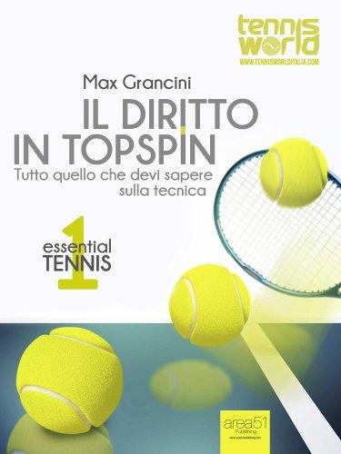Essential Tennis 1: Il Diritto in Topspin (eBook)
