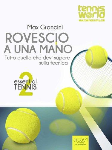 Essential Tennis 2: Rovescio a una Mano (eBook)