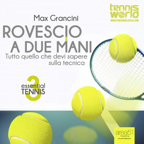 Essential Tennis 3: Rovescio a Due Mani (Audiolibro Mp3)