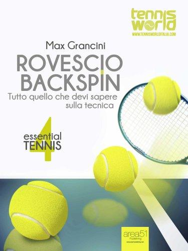 Essential Tennis 4: Rovescio Backspin (eBook)