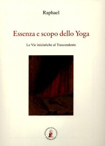 Essenza e Scopo dello Yoga